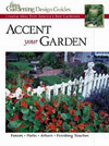 Click here for larger photo of Accent Your Garden: Creative Ideas from America's Best Gardeners