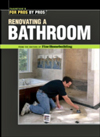 Click here for larger photo of Renovating a Bathroom (For Pros by Pros Series)