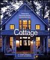 Click here for larger photo of Cottage : America's Favorite Home Inside and Out