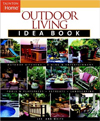 Click here for larger photo of Outdoor Living Idea Book (Taunton's Idea Book Series)