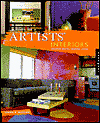 Artists' Interiors : Creative Spaces, Inspired Living