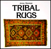 Click here for larger photo of Tribal Rugs : An Introduction to the Weaving of the Tribes of Iran
