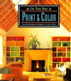 Click here for larger photo of For Your Home: Paint & Color