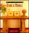 Stone & Marble (For Your Home)