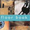 Click here for larger photo of The Floor Book: A Comprehensive Guide to Practical and Decorative Floor Techniques