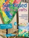 Click here for larger photo of Sun-Kissed Quilts & Crafts: Create Original Sun-Printed Designs On Fabric, Paper & More