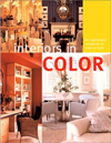 Interiors in Color: An Inspirational Guidebook for Color at Home