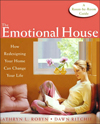 Click here for larger photo of The Emotional House: How Redesigning Your Home Can Change Your Life