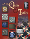Click here for larger photo of Antique Quilts & Textiles: A Price Guide to Functional and Fashionable Cloth Comforts