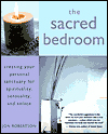 Click here for larger photo of The Sacred Bedroom: Creating Your Personal Sanctuary