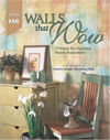 Click here for larger photo of Walls That Wow: 75 Ideas for Exciting Room Makeovers