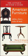 Click here for larger photo of The Antique Hunter's Guide to American Furniture: Tables, Chairs, Sofas, and Beds