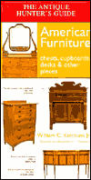 Click here for larger photo of The Antique Hunter's Guide to American Furniture: Chests, Cupboards, Desks & Other Pieces
