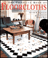 Click here for larger photo of The Complete Book of Floorcloths: Designs & Techniques for Painting Great-looking Canvas Rugs
