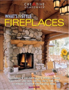 Click here for larger photo of What's In Style: Fireplaces