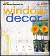 Click here for larger photo of The New Smart Approach to Window Decor
