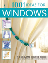 Click here for larger photo of 1001 Ideas for Windows