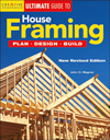 Click here for larger photo of House Framing: Plan, Design, Build