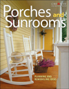 Click here for larger photo of Porches and Sunrooms: Planning and Remodeling Ideas