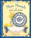 Click here for larger photo of Decorative Mini Murals You Can Paint