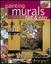 Click here for larger photo of Painting Murals Fast & Easy: 21 designs for walls or canvas you can paint with a sponge