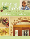 Click here for larger photo of Painting Borders For Your Home With Donna Dewberry