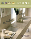 Click here for larger photo of Stone: Designing Kitchens, Baths and Interiors with Natural Stone