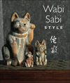 Click here for larger photo of Wabi Sabi Style, pb