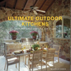 Ultimate Outdoor Kitchens