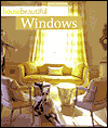 Click here for larger photo of House Beautiful Windows