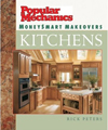 Click here for larger photo of Popular Mechanics MoneySmart Makeovers: Kitchens (Popular Mechanics Money Smart Makeovers)