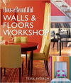 Click here for larger photo of House Beautiful Walls & Floors Workshop