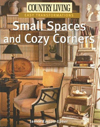 Click here for larger photo of Country Living Easy Transformations: Small Spaces and Cozy Corners (Easy Transformations)