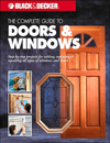 The Complete Guide to Doors & Windows (Black & Decker)