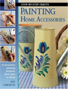 Click here for larger photo of Painting Home Accessories: 15 decorative painting projects, from start to finish