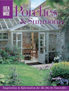 IdeaWise Porches & Sunrooms: Inspiration & Information for the Do-It-Yourselfer (IdeaWise)