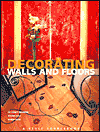 Decorating Walls & Floors (Style Sourcebooks)