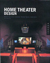 Click here for larger photo of Home Theater Design: Planning and Decorating Media-Savvy Interiors