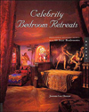Click here for larger photo of Celebrity Bedroom Retreats: Professional Designers' Secrets for 40 Star Bedrooms
