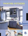 Click here for larger photo of Expert Paint: Painting Kitchens : How to Choose and Use the Right Paint for Your Kitchen Walls, Ceil