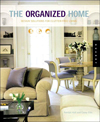 Click here for larger photo of The Organized Home : Design Solutions for Clutter-Free Living