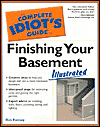 Complete Idiot's Guide to Finishing Your Basement Illustrated (The Complete Idiot's Guide)