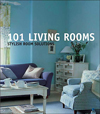 101 Living Rooms: Stylish Room Solutions (101 Rooms)