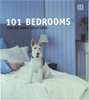 Click here for larger photo of 101 Bedrooms: Stylish Room Solutions (101 Rooms)