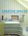 Click here for larger photo of Creative Spaces: Hundreds of Stylish Ideas for Kitchens, Bedrooms and Bathrooms