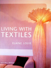 Click here for larger photo of Living with Textiles