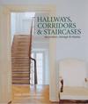 Hallways, Corridors & Staircases: Decoration, Storage and Display
