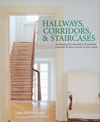 Hallways, Corridors, and Staircases: Developing the Decorative & Practical Potential of Every Part o