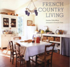 Click here for larger photo of French Country Living