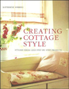Click here for larger photo of Creating Cottage Style: Stylish Ideas And Step-by-step Projects